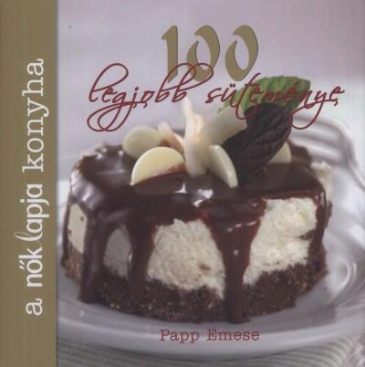 Papp Emese - A nők lapja konyha 100 legjobb süteménye