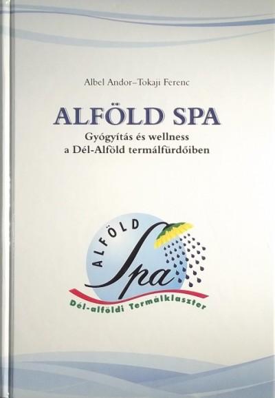 Albel Andor - Tokaji Ferenc - Alföld SPA