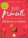 Jill Mansell - Keresd a párod!