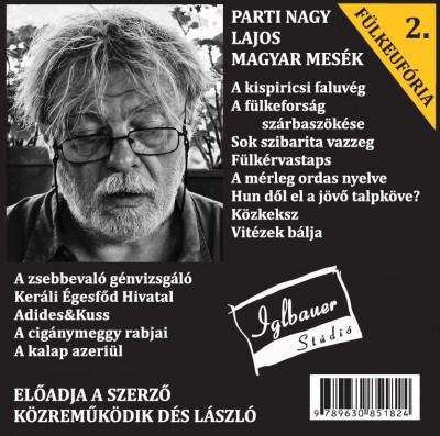 Parti Nagy Lajos - Dés László - Parti Nagy Lajos - Fülkeufória 2.
