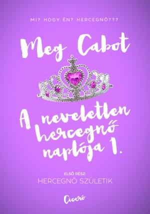 Meg Cabot - A neveletlen hercegn� napl�ja 1.