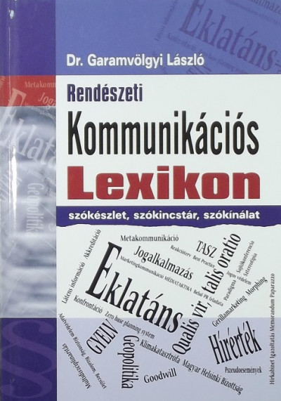 Garamvölgyi László - Rendészeti kommunikációs lexikon