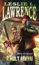 Leslie L. Lawrence - A múlt árnyai