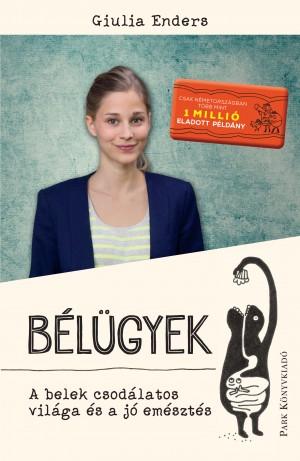Giulia Enders - B�l�gyek