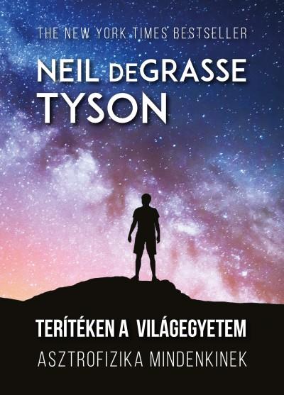 Neil Degrasse Tyson - Terítéken a világegyetem