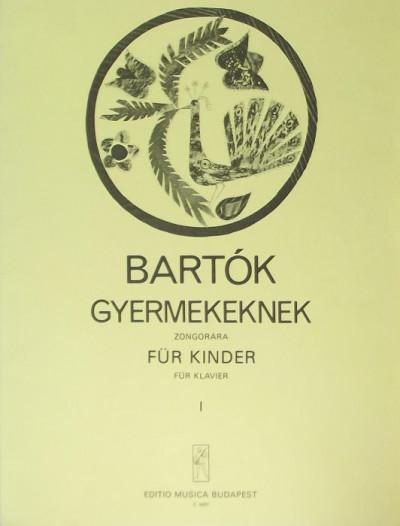 Bartók Béla - Gyermekeknek I.