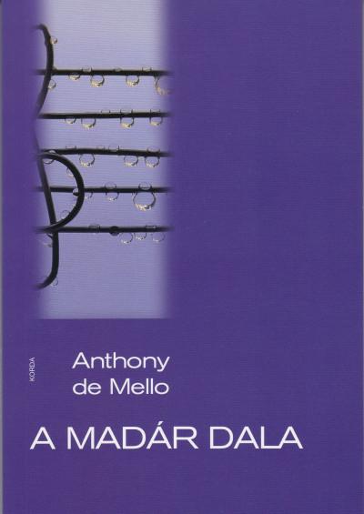 Anthony De Mello - A madár dala