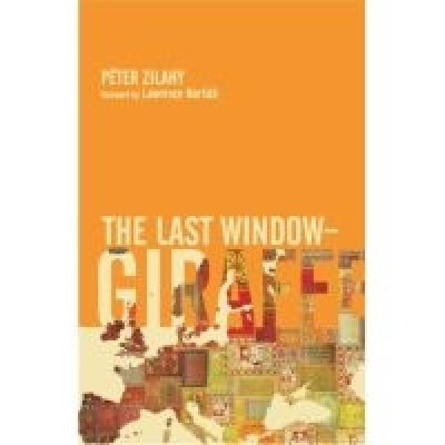 Zilahy Péter - The Last Window - Giraffe