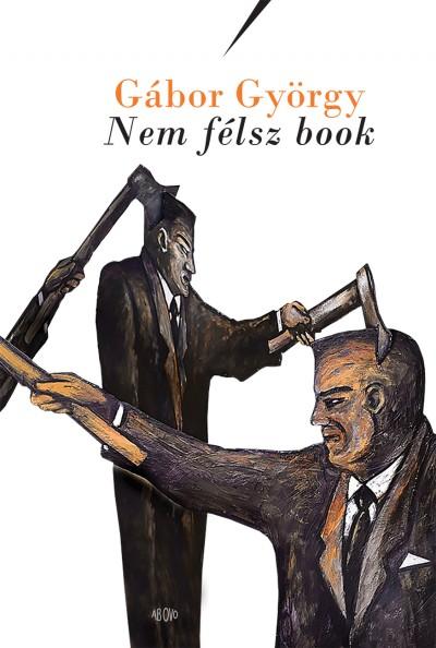 Gábor György - Vörös Kata  (Szerk.) - Nem félsz book