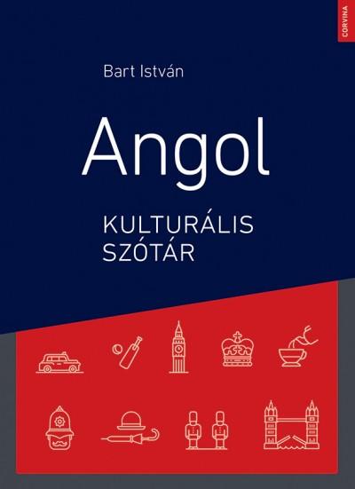 Bart István - Angol kulturális szótár