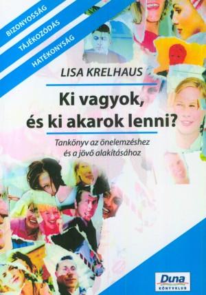 Lisa Krelhaus - Ki vagyok, �s ki akarok lenni?