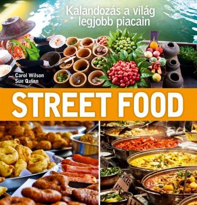 Sue Quinn - Carol Wilson - Street Food