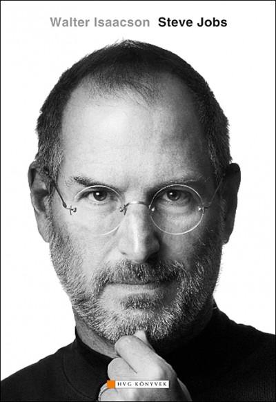 Steve Jobs könyv: A zseniális Steve Jobs élete - Kettős könyvajánló