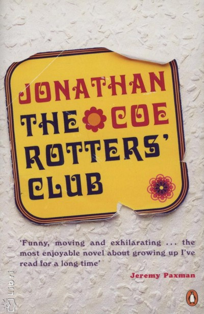 Jonathan Coe - The Rotters Club