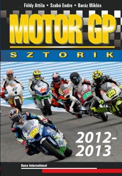 Baráz Miklós - Földy Attila - Motor GP sztorik 2012-2013