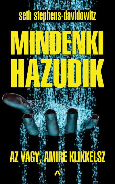 Könyv: Mindenki hazudik (Seth Stephens-Davidowitz)