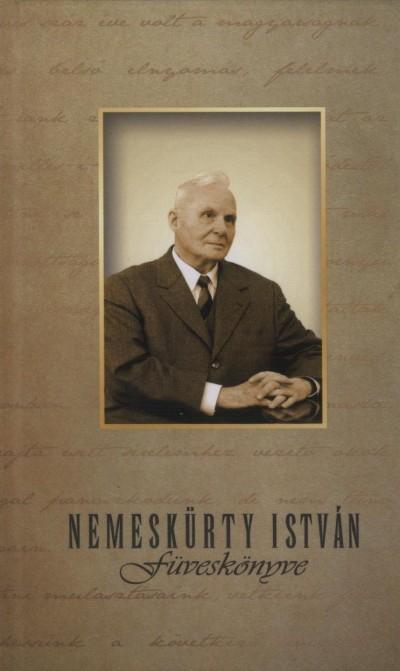 Nemeskürty István - Koltay Gábor  (Szerk.) - Nemeskürty István füveskönyve