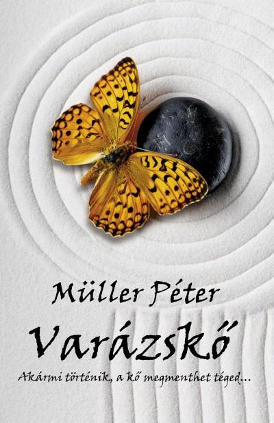 Müller Péter - Varázskő