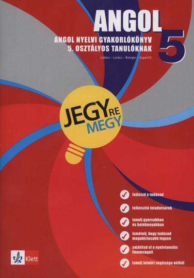 Barbara Brezigar - Janja Zupancic - Angol nyelvi gyakorlókönyv 5. osztályos tanulóknak
