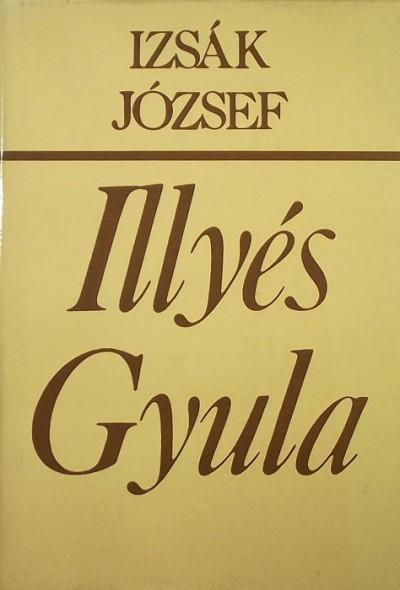 Izsák Lajos - Illyés Gyula