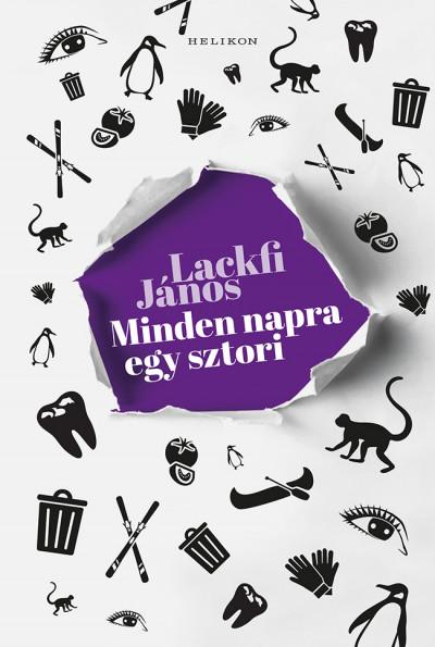 Lackfi János - Minden napra egy sztori