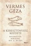 Vermes G�za - A kereszt�nys�g kezdetei