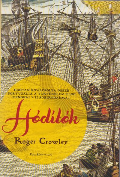 Roger Crowley - Hódítók