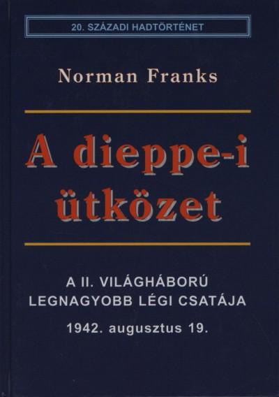 Norman Frank - A dieppe-i ütközet
