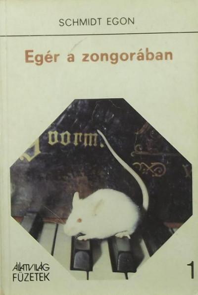Schmidt Egon - Egér a zongorában