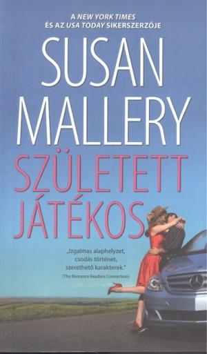 Susan Mallery - Sz�letett j�t�kos