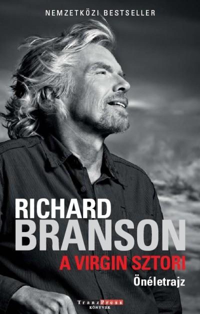 Richard Branson - A Virgin sztori - Önéletrajz