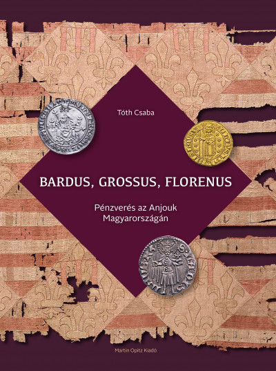 Tóth Csaba - Bardus, grossus, florenus