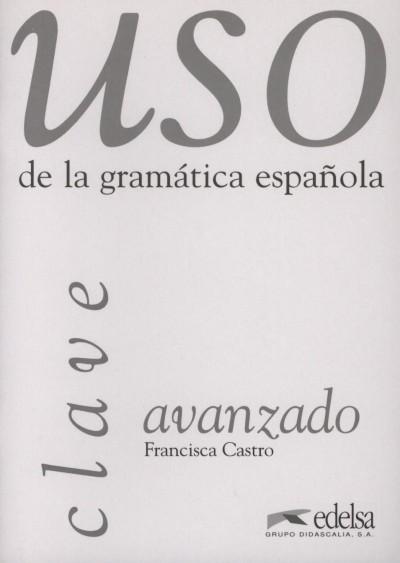 Francisca Castro - Uso de la gramática espanola