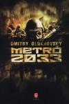 Dmitry Glukhovsky - Metr� 2033