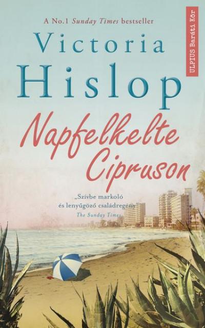 Victoria Hislop - Napfelkelte Cipruson