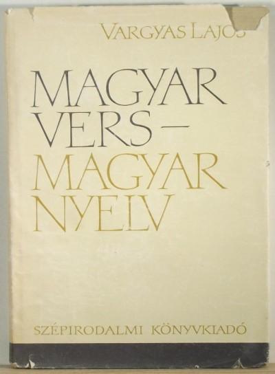 Vargyas Lajos - Magyar vers - magyar nyelv
