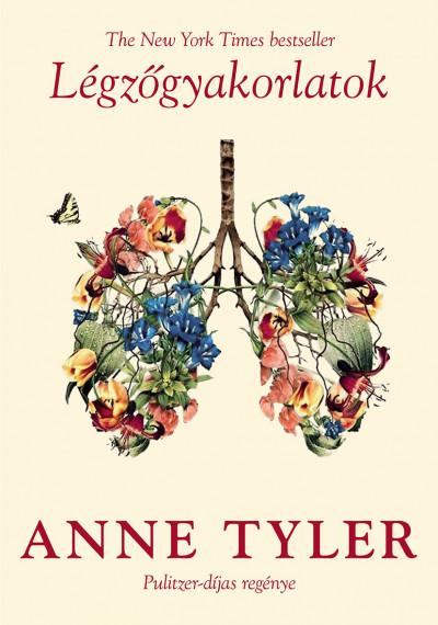 Anne Tyler - Légzőgyakorlatok