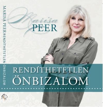 Marisa Peer - Háver-Varga Mariann - Rendíthetetlen önbizalom - Hangoskönyv