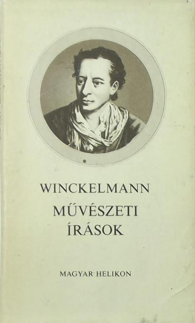 Johann Joachim Winckelmann - Művészeti írások