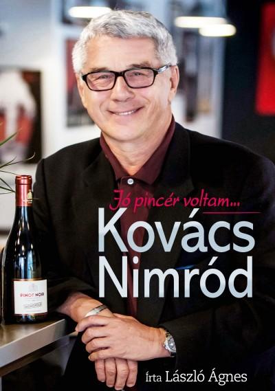 László Ágnes - Kovács Nimród - Jó pincér voltam...