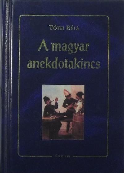 Tóth Béla - A magyar anekdotakincs
