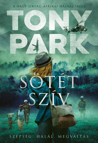 Tony Park - Sötét szív
