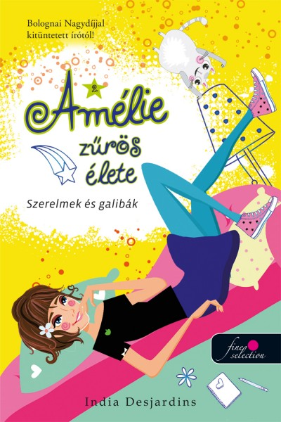 India Desjardins - Szerelmek és galibák - Amélie zűrös élete 2.