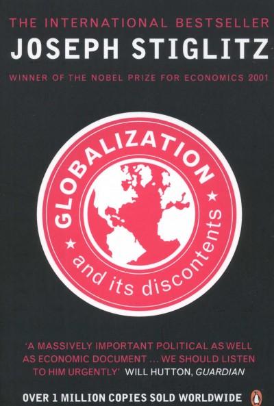Joseph E. Stiglitz - Globalization and Its Discontents