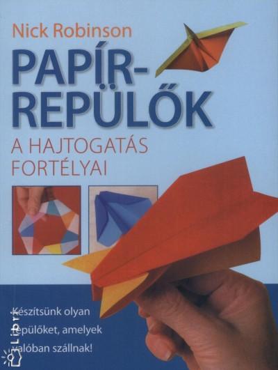 Nick Robinson - Papírrepülők