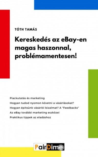 Értékesítés az eBayen lépésről-lépésre
