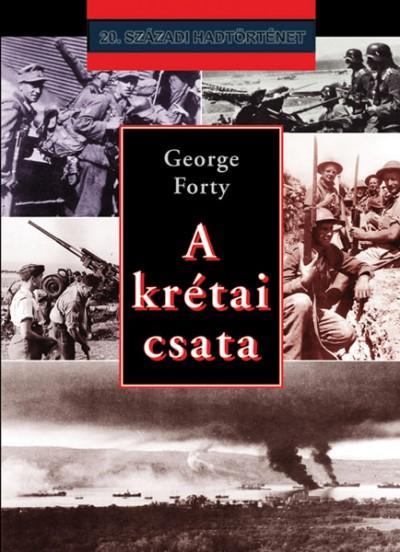 George Forty - A krétai csata