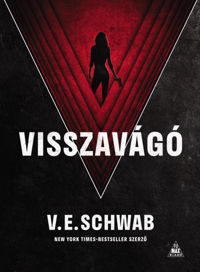 V. E. Schwab - Visszavágó