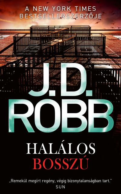 J.D. Robb - Halálos bosszú