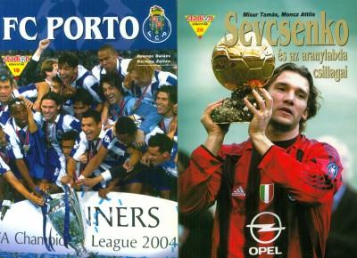 Misur Tamás - Moncz Attila - A BL-győzelemtől az aranylabdáig (FC Porto + Sevcsenko és az aranylabda csillagai)